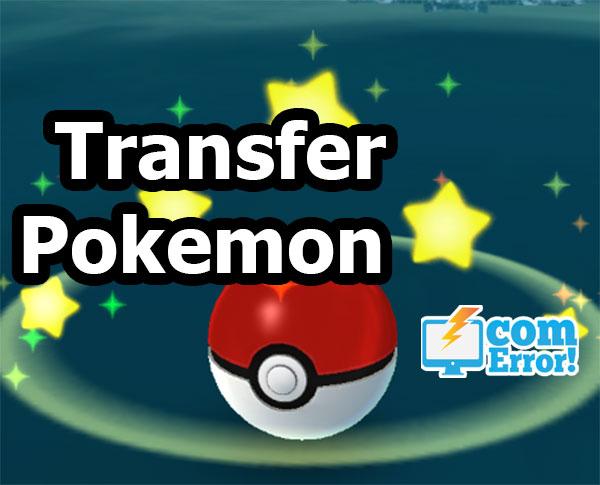 วิธีการ transfer โปเกมอนที่เรามีซ้ำหลายตัว คืนกลับไปให้ Professor