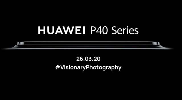 Huawei ยืนยันการเปิดตัว Huawei P40 Series ในวันที่ 26 มีนาคม ผ่านทางออนไลน์ทั่วโลก